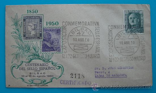 SOBRE CERTIFICADO CENTENARIO DEL SELLO ESPAÑOL, BILBAO 10 AL 15 DE AGOSTO 1950 (Sellos - Historia Postal - Sello Español - Sobres Circulados)