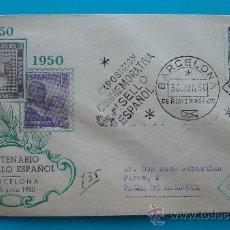 Sellos: SOBRE CENTENARIO SELLO ESPAÑOL, BARCELONA 10 AL 15 DE AGOSTO 1950, MATASELLO DE MADRID Y BARCELELON. Lote 38187212