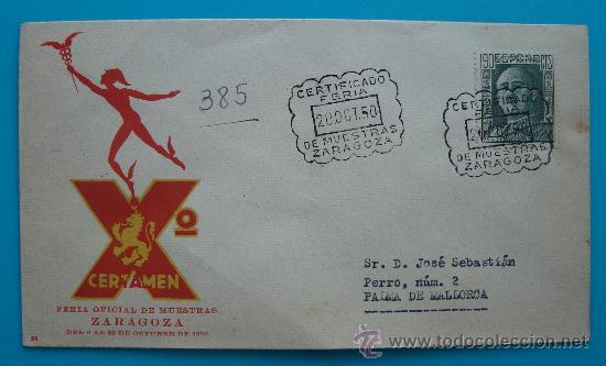 SOBRE CERTIFICADO X FERIA OFICIAL DE MUESTRAS ZARAGOZA, DEL 8 AL 29 DEOCTUBRE 1950 (Sellos - Historia Postal - Sello Español - Sobres Circulados)