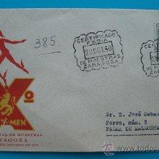 Sellos: SOBRE CERTIFICADO X FERIA OFICIAL DE MUESTRAS ZARAGOZA, DEL 8 AL 29 DEOCTUBRE 1950. Lote 38187267
