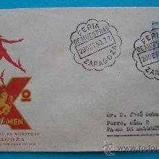 Sellos: SOBRE , X FERIA OFICIAL DE MUESTRAS ZARAGOZA, DEL 8 AL 29 DEOCTUBRE 1950. Lote 38187289