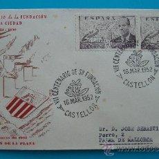 Sellos: SOBRE , VII CENTENARIO DE LA FUNDACION DE CASTELLON DE LA PLANA, 1252 - 1952. Lote 38187337