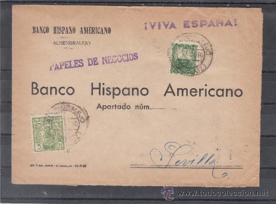 .205A SOBRE ALMENDRALEJO (BADAJOZ) A SEVILLA, FRANQUEO REPUBLICA Y LOCAL G107A MATº Y MARCA PATRIOT+ (Sellos - Historia Postal - Sello Español - Sobres Circulados)