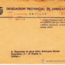 Sellos: FRANQUEO MECANICO 7806 SEVILLA, ORGANIZACION SINDICAL, SEVILLA . Lote 38716408
