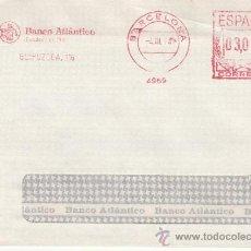 Sellos: FRANQUEO MECANICO 4969 BARCELONA, BANCO ATLANTICO, FUNDADO EN 1901. Lote 38726839