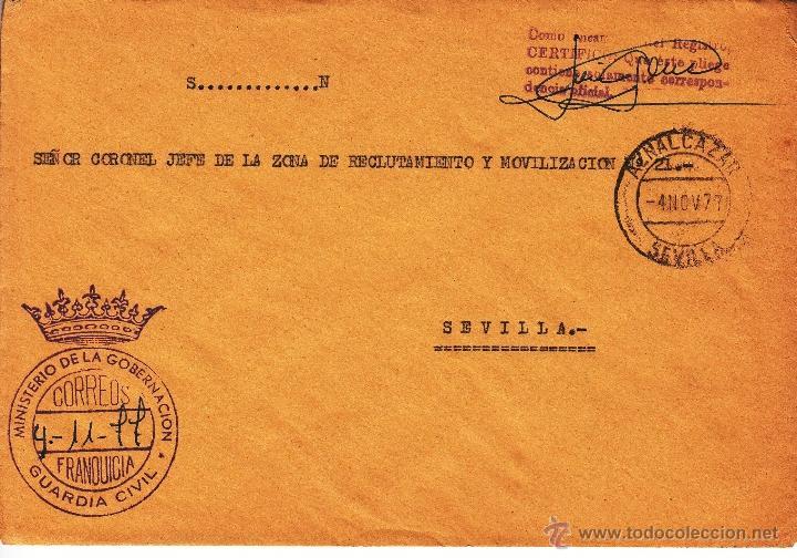,,FRANQUICIA MINISTERIO DE LA GOBERNACION, GUARDIA CIVIL, AZNALCAZAR (SEVILLA) MATº FECHADOR (Sellos - Historia Postal - Sello Español - Sobres Circulados)