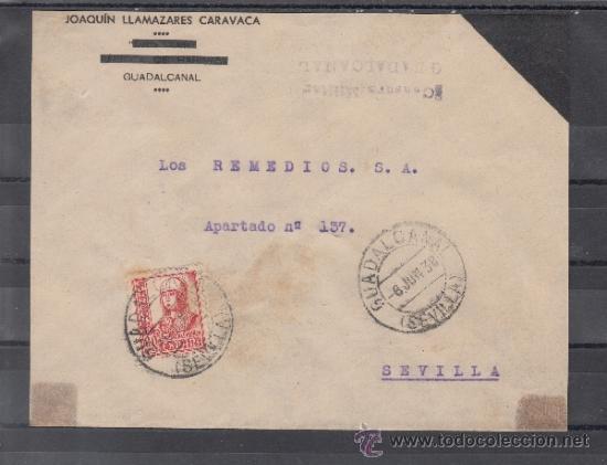 .611PP SOBRE GUADALCANAL A SEVILLA, FRANQUEO 823 MATº, AL DORSO LOCAL B834 Y BENEFICENCIA NE14 MATº+ (Sellos - Historia Postal - Sello Español - Sobres Circulados)