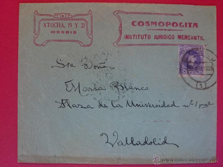 ANTIGUO SOBRE CIRCULADO - DE MADRID ( INSTITUTO JURIDICO COSMOPOLITA) A VALLADOLID, AÑO 1909 ..R-558 (Sellos - Historia Postal - Sello Español - Sobres Circulados)