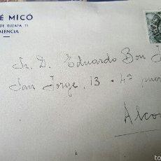 Sellos: JOSE MICO, PLAZA RUZAFA, VALENCIA, SOBRE CIRCULADO A ALCOY, SIN CARTA. Lote 53614672