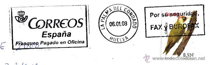 SOBRE COMPLETO CON EDIFIL 43769. MATº RODILLO LA PALMA DEL CONDADO. POR SEGURIDAD FAX Y BUROFAX. (Sellos - Historia Postal - Sello Español - Sobres Circulados)