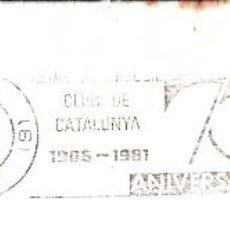 Sellos: SOBRE COMPLETO. MATº RODILLO REAL AUTOMOBIL CLUB DE CATALUNYA 1906-1981. 75 ANIVERSARÍ.. Lote 54496117