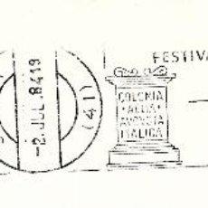 Sellos: SOBRE COMPLETO. MATº RODILLO FESTIVALES DE ITALICA JULIO 1984 SANTIPONCE SEVILLA. Lote 54526163