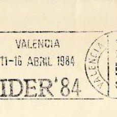 Sellos: SOBRE COMPLETO. MATº RODILLO VALENCIA 11-16 ABRIL 1984 CEVIDER'84. Lote 54526209