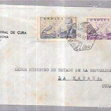 Sellos: SOBRE DE CONSULADO DE CUBA EN BARCELONA. AL MINISTERIO DE ESTADO DE LA REPUBLICA DE CUBA.. Lote 57337254