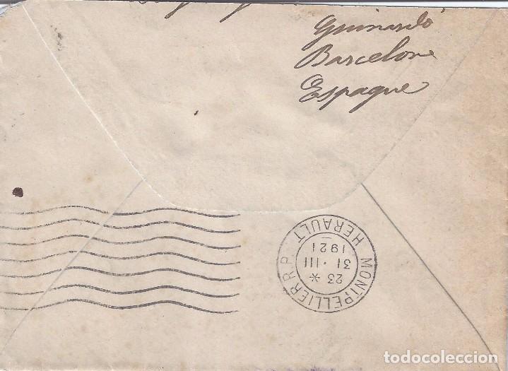 Sellos: SOBRE CIRCULADO DESDE BARCELONA A MONTPELLIER (MATASELLOS 31-III-1921). - Foto 2 - 81014552