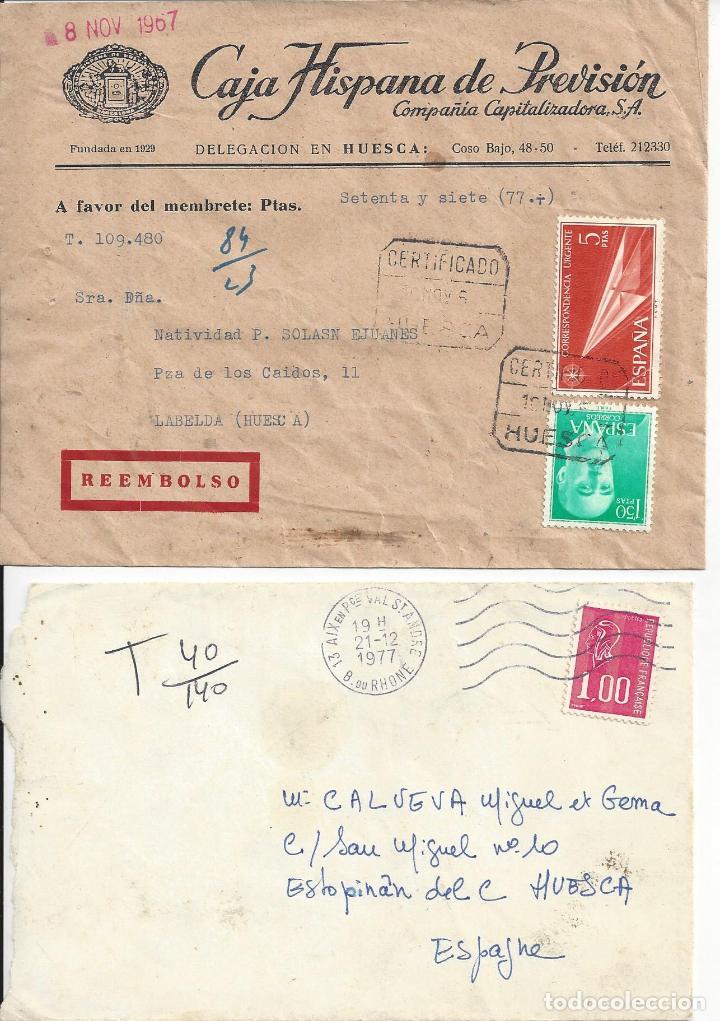 2 SOBRES CIRCULADOS: REEMBOLSO ESPAÑA Y FRANQUEO FRANCIA. AÑOS 1967 Y 1977 (Sellos - Historia Postal - Sello Español - Sobres Circulados)