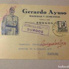 Sellos: TARJETA COMERCIAL PATRIÓTICA GERARDO AYUSO MADERAS CEMENTOS - AÑO 1938 -CENSURA MILITAR BURGOS . Lote 103822535