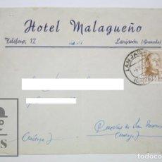 Sellos: SOBRE CON MEMBRETE PUBLICITARIO - HOTEL MALAGUEÑO. LANJARÓN, GRANADA - AÑOS 50. Lote 117880546