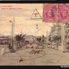 Sellos: PALMA DE MALLORCA PASEO DE SAGRERA TARJETA POSTAL CON SELLO TASA DE 1915. Lote 113816383