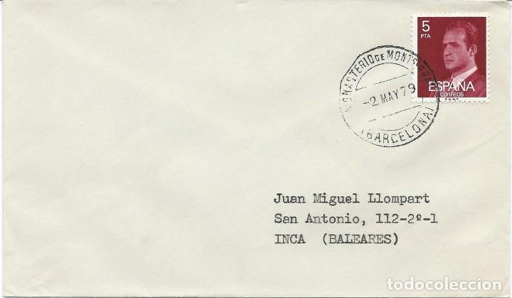 1979. SOBRE CIRCULADO DE MONASTERIO DE MONTSERRAT A INCA (MALLORCA). MATASELLOS ORDINARIO. RELIGION. (Sellos - Historia Postal - Sello Español - Sobres Circulados)