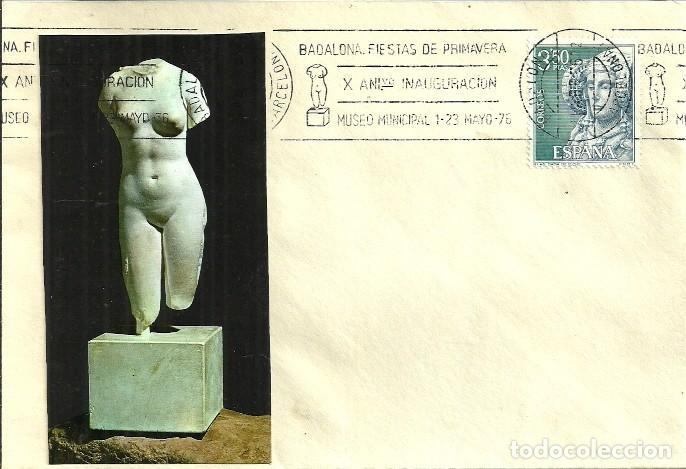 SOBRE CIRCULADO - BADALONA - FIESTAS DE PRIMAVERA - X ANIVERSARIO MUSEO MUNICIPAL - 1976 (Sellos - Historia Postal - Sello Español - Sobres Circulados)