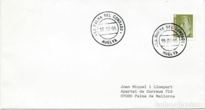 1995. SOBRE CIRCULADO CON DOBLE MATASELLOS, AMBOS MUY CLAROS DE LA PALMA DEL CONDADO, HUELVA. (Sellos - Historia Postal - Sello Español - Sobres Circulados)