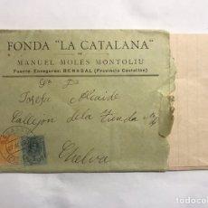 Sellos: BENASAL (CASTELLÓN) A CHELVA (VALENCIA), SOBRE FRANQUEADO FONDA LA CATALÁNA (A.1920). Lote 151178498