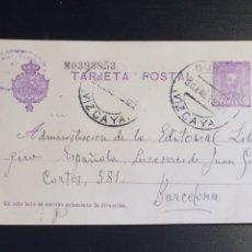 Sellos: ENTERO POSTAL 1928. VIZCAYA A BARCELONA. Lote 170511341