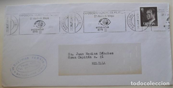 ESPAÑA. MATASELLO: EXPOSICIÓN MUNDIAL DE FILATELIA. 27 ABRIL - 6 MAYO. ESPAÑA 84. 20.MAR.84 BARCELON (Sellos - Historia Postal - Sello Español - Sobres Circulados)