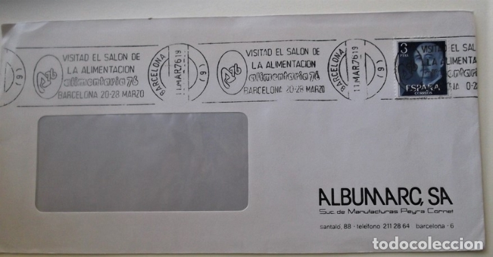 ESPAÑA. MATASELLO: VISITAD EL SALÓN DE LA ALIMENTACIÓN. ALIMENTARIA76. BARCELONA 20-28 MARZO. 11.MAR (Sellos - Historia Postal - Sello Español - Sobres Circulados)