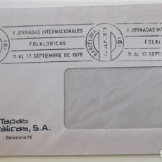 Sellos: ESPAÑA. MATASELLO: V JORNADAS INTERNACIONALES FOLKLÓRICAS 11 AL 17 SEPTIEMBRE DE 1978. 12.SEP.78 BAR. Lote 176527685