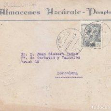 Sellos: CARTA COMERCIAL ALMACENES AZCARATE CIRCULADA 1942 DE PAMPLONA (NAVARRA) A BARCELONA. MPM.. Lote 176561228