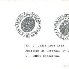 Sellos: SOBRE CIRCULADO CON MATASELLOS DE EXPO-FIL DEL CENTENARI DEL F. C. BARCELONA - 1999. Lote 177895040