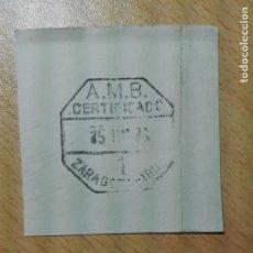 Sellos: MATASELLOS AMBULANTE 1976 - ZARAGOZA IRUN CERTIFICADO (SIN SELLO) - GIPUZKOA TREN FERROCARRIL. Lote 182914038