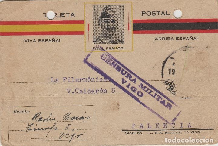 TARJETA POSTAL PATRIÓTICA FRANCO DE VIGO A PALENCIA 1937 CENSURA MILITAR VIGO. FALTA SELLO (Sellos - Historia Postal - Sello Español - Sobres Circulados)