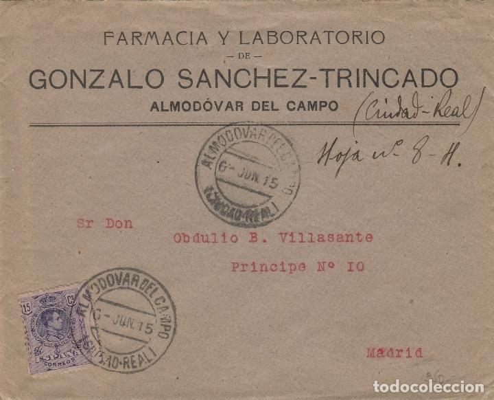 Sellos: SOBRE COMERCIAL memb FARMACIA GONZALO SÁNCHEZ TRINCADO , ALMODOVAR DEL CAMPO ( CIUDAD REAL ) 1915 . - Foto 3 - 190993103