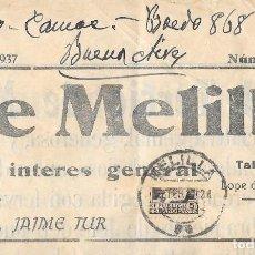 Sellos: EDIFIL 681 BISECTADO. LA GACETA DE MELILLA CIRCULADA A BUENOS AIRES 1937. Lote 217521638