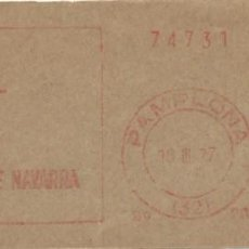 Sellos: 1977. PAMPLONA. NAVARRA. FRANQUEO MECÁNICO. FRAGMENTO. METER CUT. DIPUTACIÓN FORAL. MÁQUINA 206.. Lote 221866857