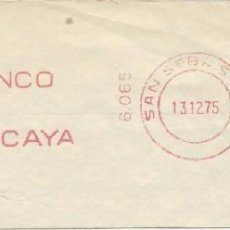 Sellos: 1975. SAN SEBASTIÁN. GUIPÚZCOA. FRANQUEO MECÁNICO. FRAGMENTO. METER CUT. BANCO VIZCAYA. MÁQ. 6065.. Lote 221869000