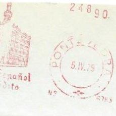 Sellos: 1979. PONTEVEDRA. FRANQUEO MECÁNICO. FRAGMENTO. METER CUT. BANCO ESPAÑOL DE CRÉDITO. MÁQUINA 6783.. Lote 222672320