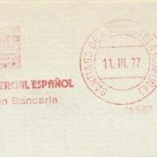 Sellos: 1977. SANTIAGO DE COMPOSTELA. FRANQUEO MECÁNICO. FRAGMENTO. METER CUT. BANCO COMERCIAL. MAQ. 11562.. Lote 222674911