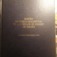 Sellos: RESEÑA HISTÓRICO-DESCRIPTIVA DE LOS SELLOS DE CORREOS. Lote 223747518