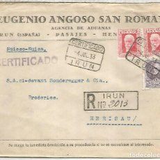 Francobolli: SEGUNDA REPUBLICA CC CERTIFICADA IRUN A HERISAU SUIZA 1933. Lote 227182550