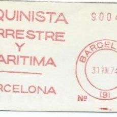 Sellos: 1974. BARCELONA. FRANQUEO MECÁNICO. FRAGMENTO. LA MAQUINISTA. MÁQUINA 250. TRANSPORTES.. Lote 280111723