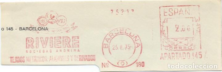 1975. BARCELONA. FRANQUEO MECÁNICO. FRAGMENTO. RIVIERE S.A. MÁQUINA 180. TEJIDOS METÁLICOS. (Sellos - Historia Postal - Sello Español - Sobres Circulados)