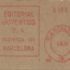 Sellos: 1978. BARCELONA. FRANQUEO MECÁNICO. FRAGMENTO. EDITORIAL JUVENTUD. MÁQUINA 147. LIBROS.. Lote 280113358