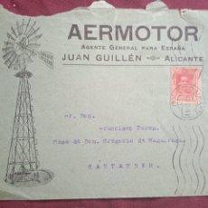 Sellos: AERMOTOR. SOBRE PUBLICITARIO CIRCULADO. ALICANTE. MOLINOS DE VIENTO. Lote 289567923