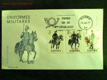 SOBRE PRIMER DÍA DE CIRCULACIÓN UNIFORMES MILITARES 16 JULIO 1977 (Sellos - Historia Postal - Sello Español - Sobres Primer Día y Matasellos Especiales)