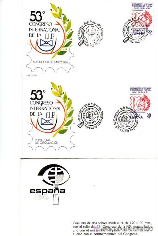 FIP FEDERACION INTERNACIONAL DE FILATELIA 53 CONGRESO MADRID 1984 DOS SOBRES PRIMER DIA Y MATASELLOS (Sellos - Historia Postal - Sello Español - Sobres Primer Día y Matasellos Especiales)