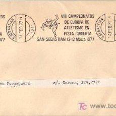 Sellos: ATLETISMO PISTA CUBIERTA VIII CAMPEONATOS SAN SEBASTIAN GUIPUZCOA 1977 MATASELLOS RODILLO CARTA GMPM. Lote 6211996